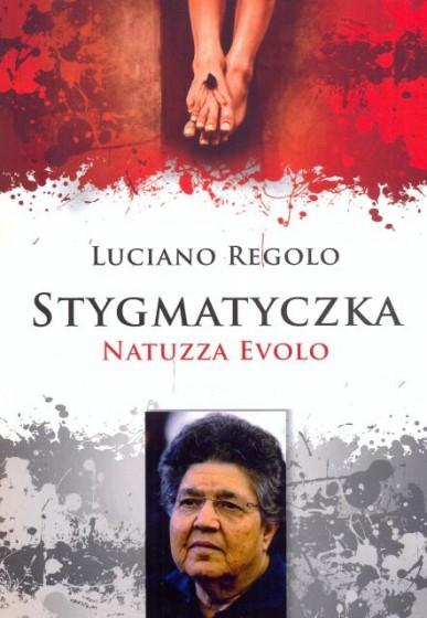 Stygmatyczka. Natuzza Evolo