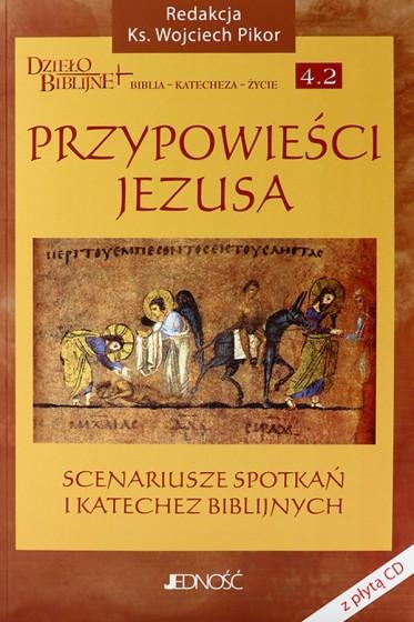 Przypowieści Jezusa Scenariusze spotkań i katechez biblijnych