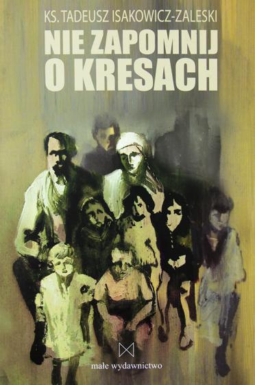 Nie zapomnij o Kresach / Outlet