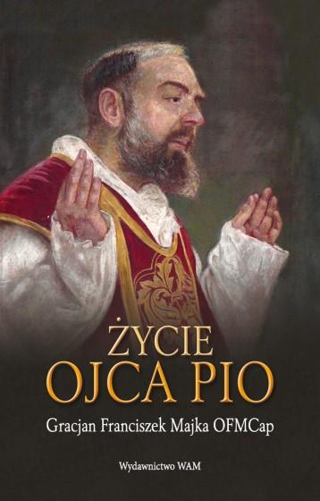 Życie Ojca Pio