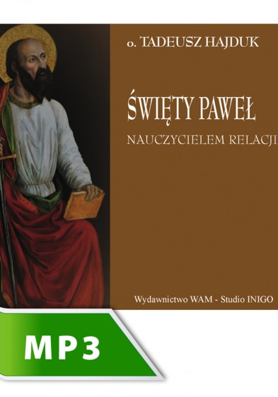 Święty Paweł nauczycielem relacji