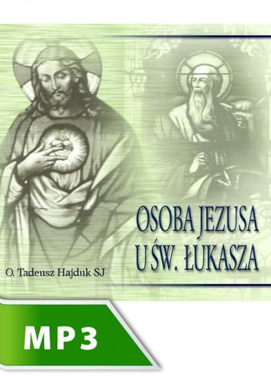 Osoba Jezusa u św. Łukasza