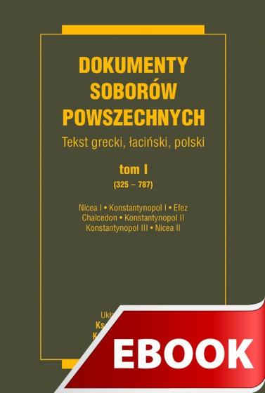 Dokumenty Soborów Powszechnych, tom I (325-787)