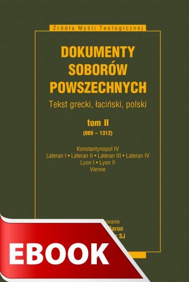 Dokumenty Soborów Powszechnych, tom II (869-1312)