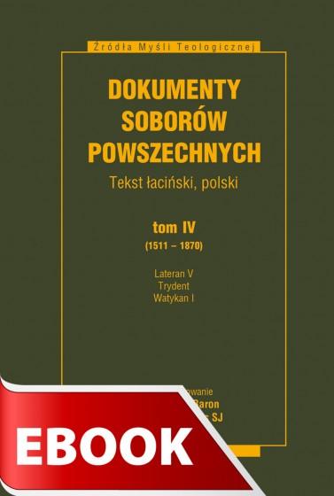 Dokumenty Soborów Powszechnych, tom IV (1511-1870)