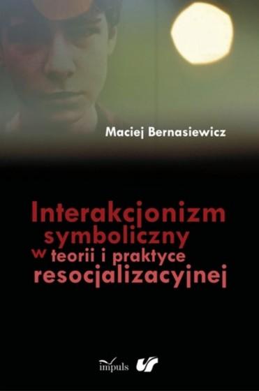 Interakcjonizm symboliczny w teorii i praktyce resocjalizacyjnej / Outlet
