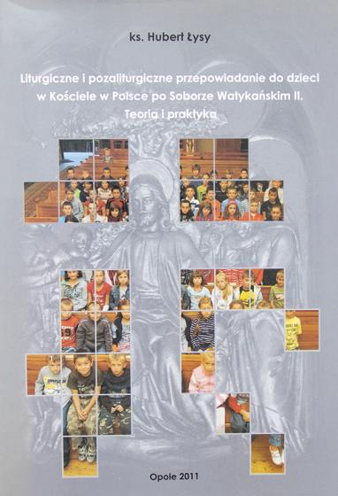 Liturgiczne i pozaliturgiczne przepowiadanie do dzieci w Kościele w Polsce po Soborze Watykańskim II / Outlet