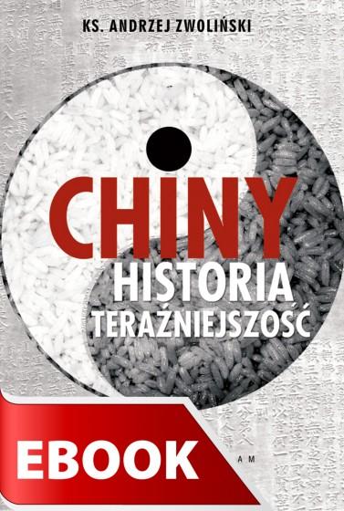 Chiny - historia, teraźniejszość