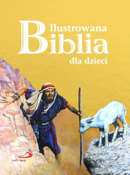Ilustrowana Biblia dla dzieci (złota okładka)