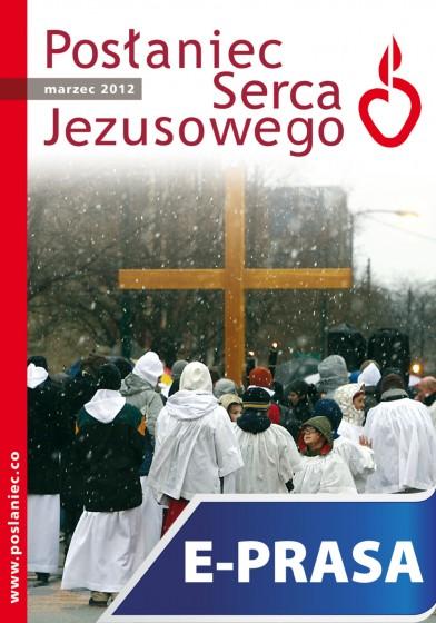 Posłaniec Serca Jezusowego - marzec 2012