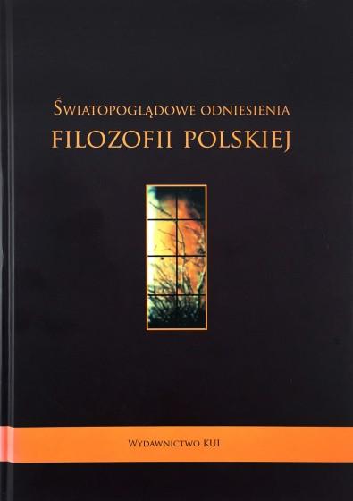 Światopoglądowe odniesienia filozofii polskiej / Outlet