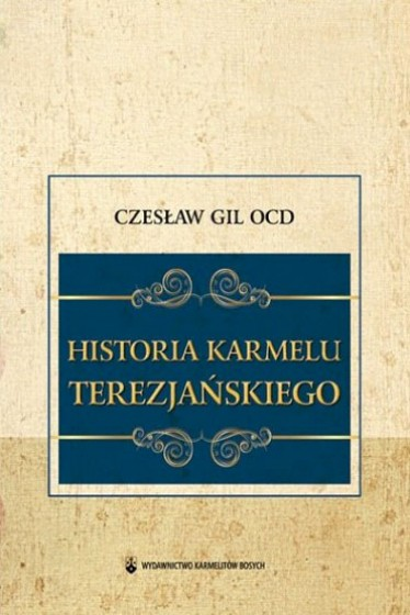 Historia Karmelu Terezjańskiego / Outlet