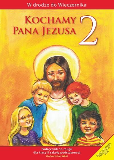 Kochamy Pana Jezusa - katechizm