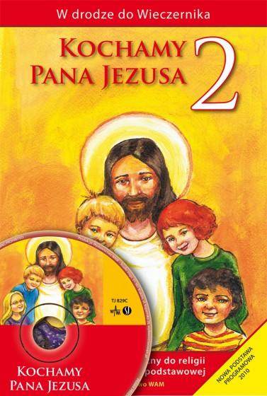Kochamy Pana Jezusa - poradnik metodyczny