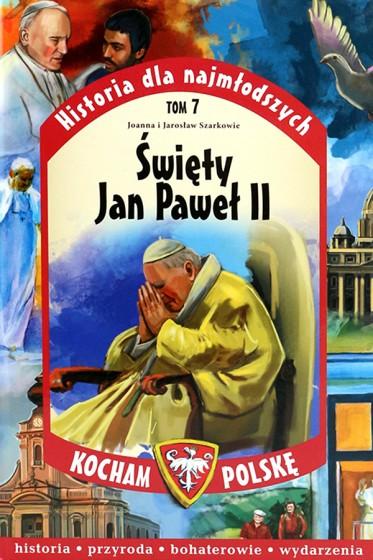Święty Jan Paweł II Kocham Polskę