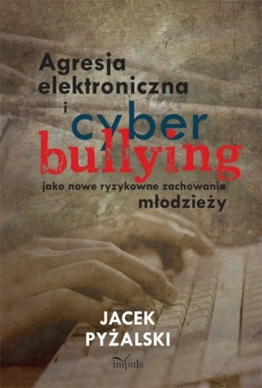Agresja elektroniczna i cyberbullying / Outlet