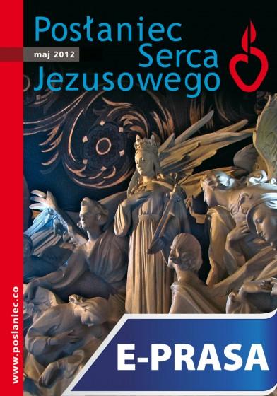 Posłaniec Serca Jezusowego - maj 2012