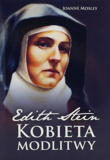 Edith Stein - kobieta modlitwy