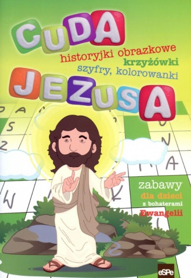 Cuda jezusa historyjki obrazkowe,krzyżówki