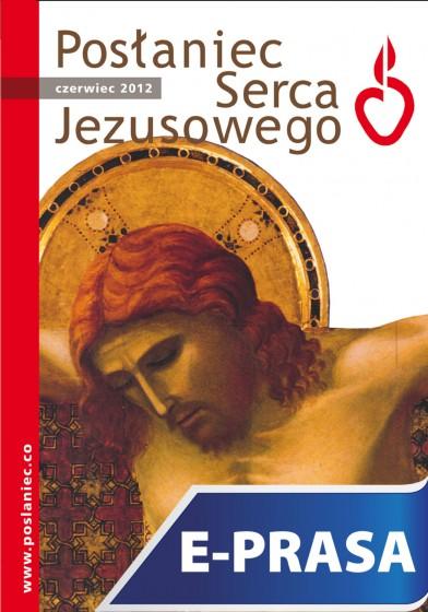 Posłaniec Serca Jezusowego - czerwiec 2012