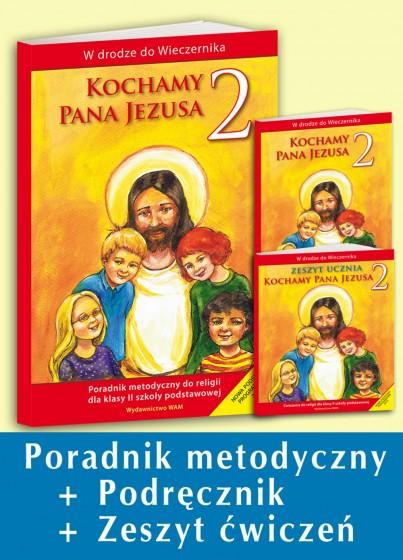 """Komplet dla nauczycieli - Kl. 2 Szkoły Podst. """"Kochamy Pana Jezusa"""""""