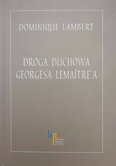Droga duchowa Georgesa Lemaître'a / Outlet