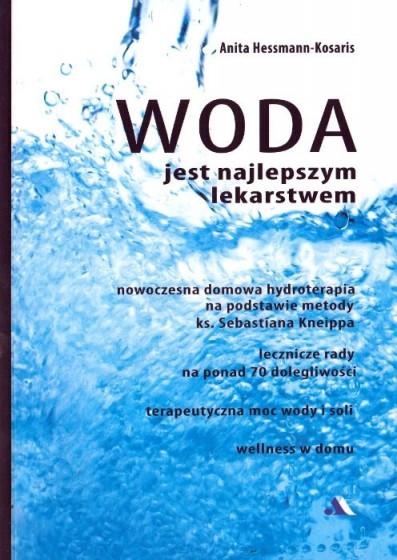 Woda jest najlepszym lekarstwem