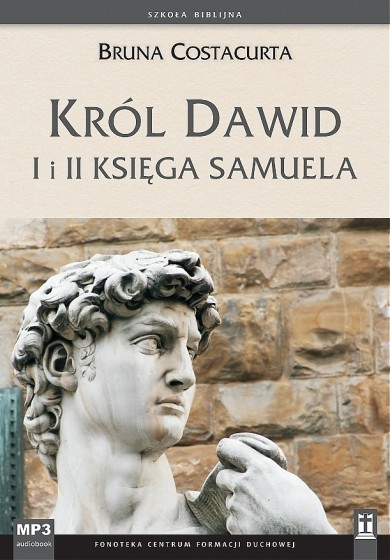Król Dawid I i II Księga Samuela