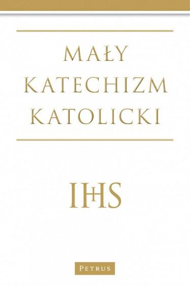 Mały katechizm katolicki IHS