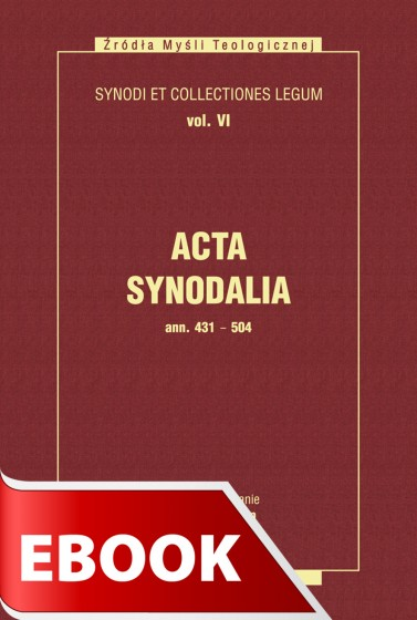 Acta Synodalia - od 431 do 504 roku