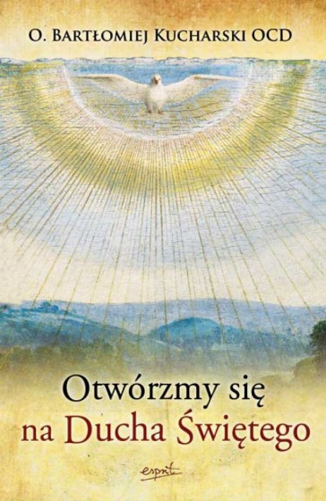 Otwórzmy się na Ducha Świętego