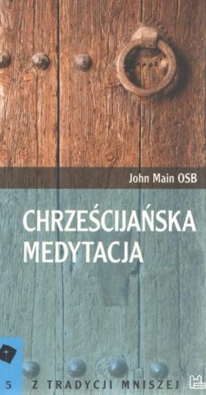 Chrześcijańska medytacja Tyniec