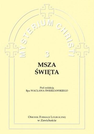 Msza Święta Misterium Christi 3
