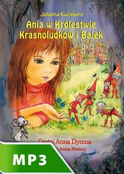 Ania w Kólestwie Krasnoludków i Bajek