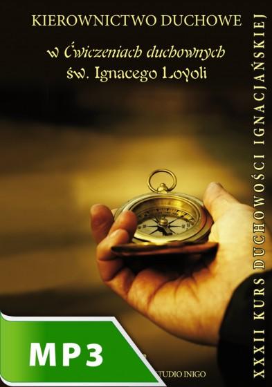 Kierownictwo duchowe w Ćwiczeniach Duchownych Św. Ignacego Loyoli