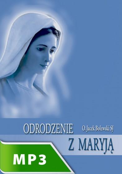 Odrodzenie z Maryją