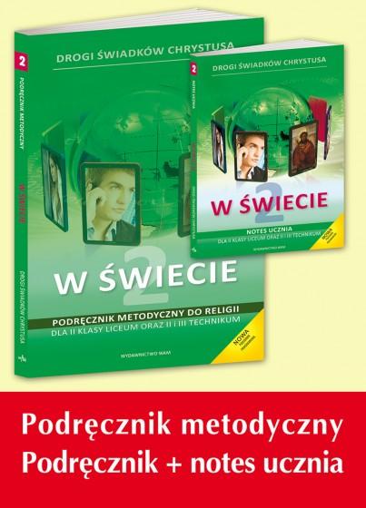 """Komplet dla nauczycieli - Kl. 2 Liceum i 2-3 Technikum """"W świecie"""""""