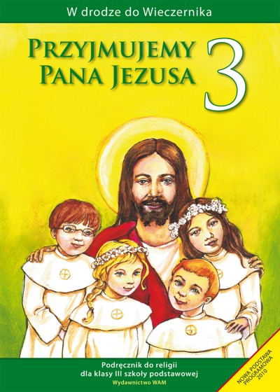 Przyjmujemy Pana Jezusa - katechizm