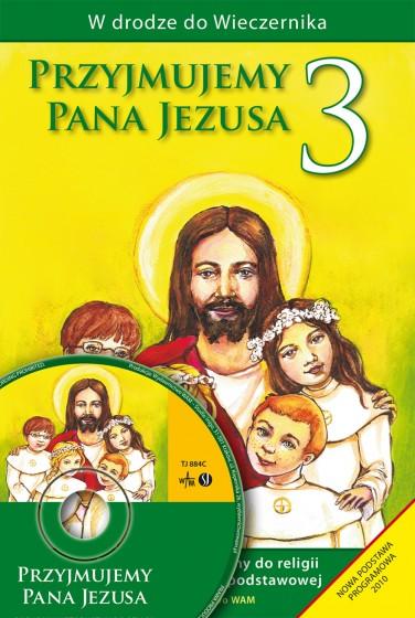 Przyjmujemy Pana Jezusa - poradnik metodyczny