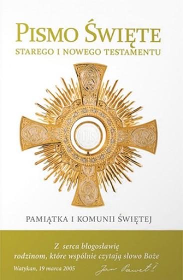 Pismo Święte Starego i Nowego Testamentu Pamiątka I Komunii Świętej