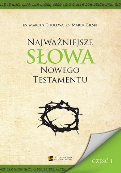 Najważniejsze słowa Nowego Testamentu - część I