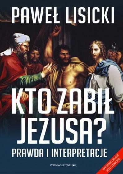 Kto zabił Jezusa?