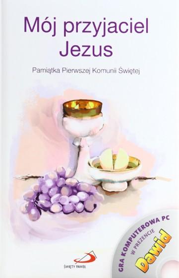 Mój przyjaciel Jezus Pamiątka Pierwszej Komunii Świętej