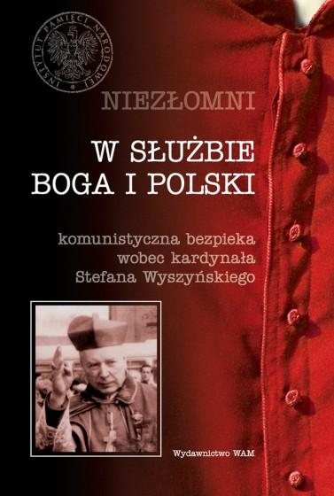 Niezłomni. W służbie Boga i Polski