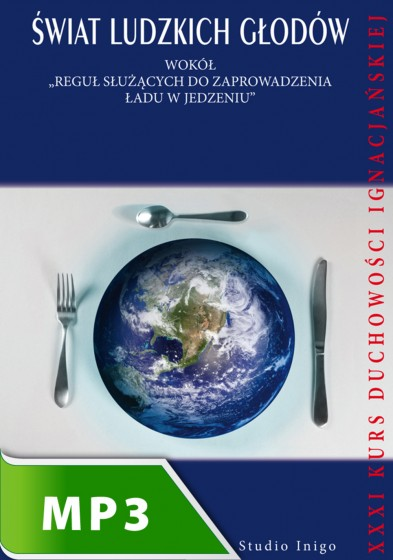Świat ludzkich głodów
