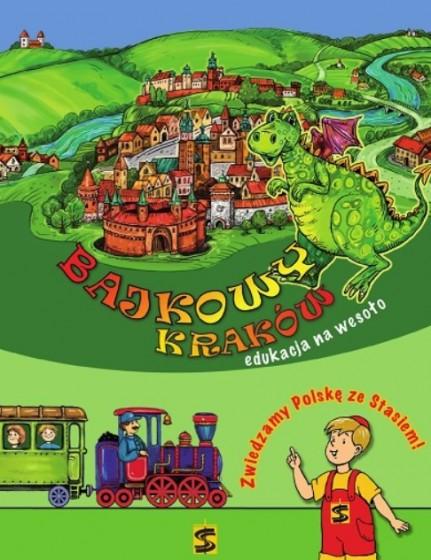 Bajkowy Kraków Edukacja na wesoło