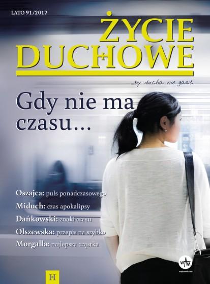 Życie Duchowe nr 91/2017 (Lato)