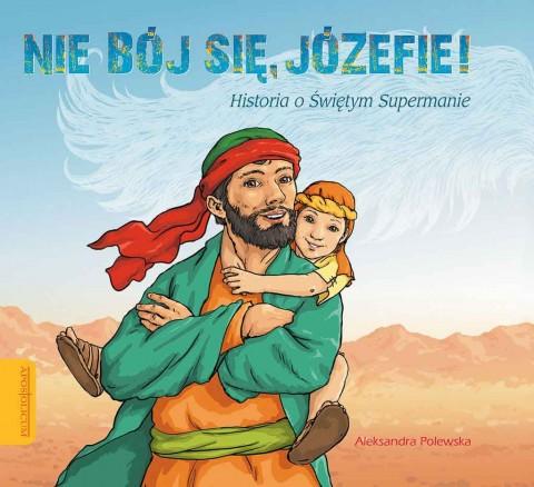 Nie bój się Józefie!