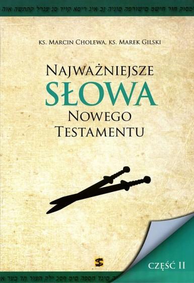 Najważniejsze słowa Nowego Testamentu - część II