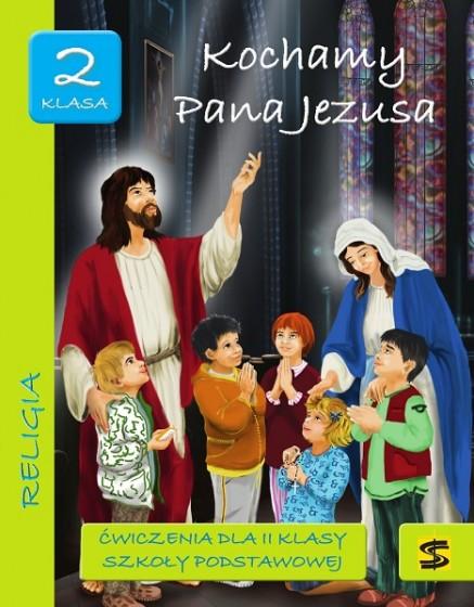 Kochamy Pana Jezusa / Stanislaw
